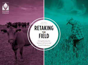 Retaking the Field Volume 2: Strengthening the Science of Farm and Food Production